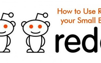 How to Use Reddit for your Small Business